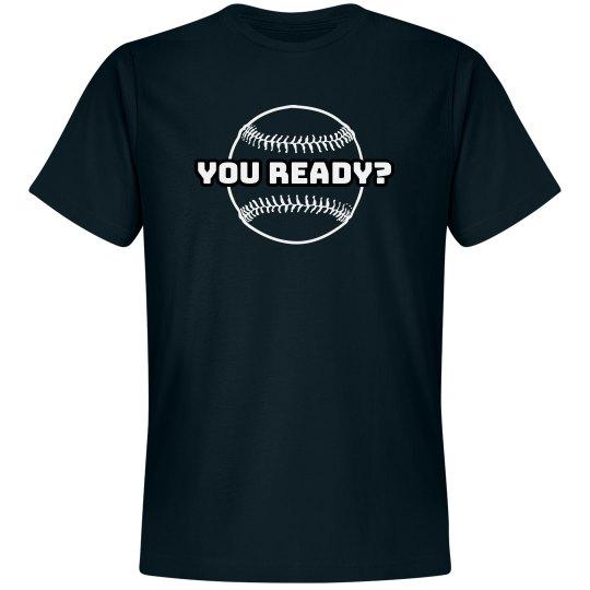You Ready (Baseball)