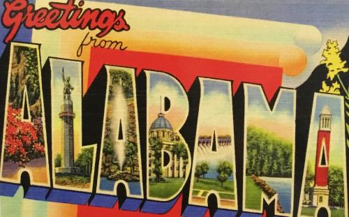 """Greetings from Alabama