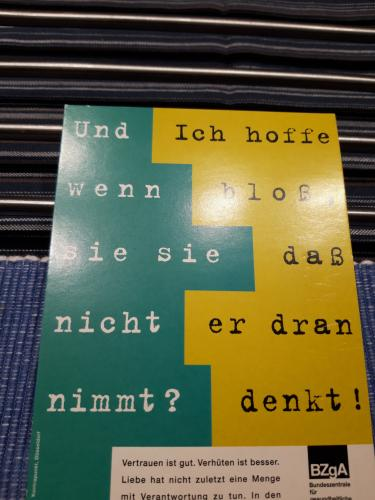 """If she doesn't take the pill?"" ""I just hope he thinks about condoms!"" AD-Motive for CONDOMS  - Danke Simone/DE"