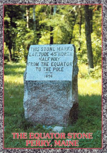 Perry, Washington County, State Maine, U.S.A. - The Equator Stone, a granite boulder marks the 45 Parallel of Latitude, which is exactly midway between the Equator and the North Pole